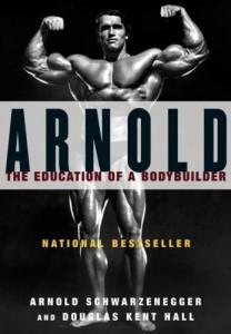 The Education of a Bodybuilder (1993) par Arnold Schwarzenegger