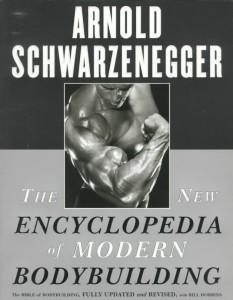 The New Encyclopedia of Modern Bodybuilding (1999) par Arnold Schwarzenegger