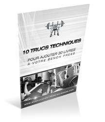 La check-list des 10 trucs techniques pour ajouter 30 livres à votre bench press